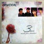 Indochine - 3ème sexe