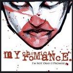 My Chemical Romance - I'm not okay (I promise)