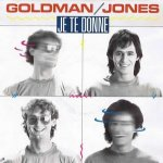 Jean-Jacques Goldman & Michael Jones - Je te donne