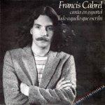 Francis Cabrel - Todo aquello que escribí