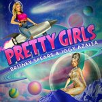 Britney Spears & Iggy Azalea - Pretty Girls