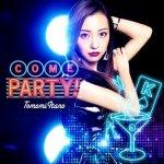 Tomomi Itano - Come Party!