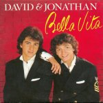 David & Jonathan - Bella Vita