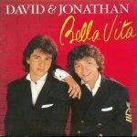 David & Jonathan - Bella Vita