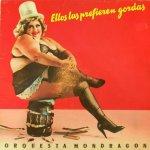 Orquesta Mondragón - Ellos las prefieren gordas