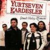 Yurtseven Kardesler - Simdi Halay Zamani