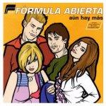 Fórmula Abierta - Te quiero más