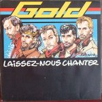 Gold - Laissez-nous chanter