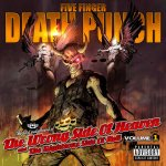 Five Finger Death Punch - Wrong Side Of Heaven