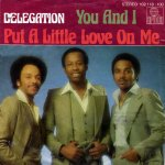 Delegation - Put a little love on me