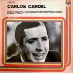 Carlos Gardel - Volver
