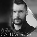 Calum Scott - You Are The Reason