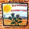 Extremoduro - Extrema y dura